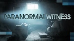 Watch Paranormal Witness Online When You Want